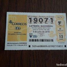 Lotería Nacional: DÉCIMO LOTERÍA NACIONAL DE DIA 09-07-16 300 ANIVERSARIO DE CORREOS. 54/16. Lote 235589370