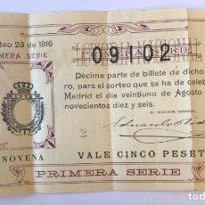 Lotería Nacional: ANTIGUO DÉCIMO DE LOTERÍA SORTEO 23 DEL 21 DE AGOSTO DE 1916 NÚMERO 09102. Lote 235609290