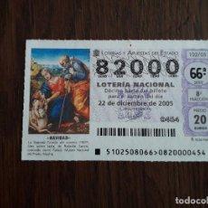 Lotería Nacional: DÉCIMO LOTERÍA NACIONAL DE DIA 22-12-05 EXTRA DE NAVIDAD. 102/05. Lote 235942485