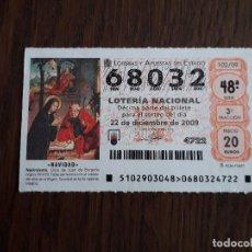Lotería Nacional: DÉCIMO LOTERÍA NACIONAL DE DIA 22-12-09 SORTEO DE NAVIDAD. 102/09. Lote 235942660