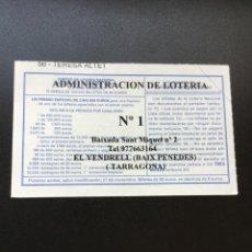 Lotería Nacional: DECIMO LOTERÍA 2010 SORTEO 92/10 ADMINISTRACION EL VENDRELL (TARRAGONA) 1. Lote 235945640