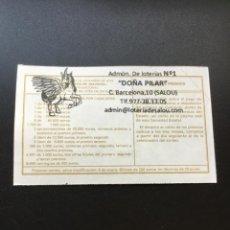 Lotería Nacional: DECIMO LOTERÍA 2019 SORTEO 102/19 ADMINISTRACION 1 SALOU ( TARRAGONA) 1. Lote 235946205