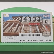 Lotería Nacional: LOTERÍA NACIONAL, SORTEO 17/11,3 MARZO 2011, RUTA VÍA PLATA, MÉRIDA BADAJOZ, Nº 24132. Lote 235961605