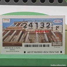 Lotería Nacional: LOTERÍA NACIONAL, SORTEO 17/11,3 MARZO 2011, RUTA VÍA PLATA, MÉRIDA BADAJOZ, Nº 24132. Lote 235961655