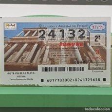 Lotería Nacional: LOTERÍA NACIONAL, SORTEO 17/11,3 MARZO 2011, RUTA VÍA PLATA, MÉRIDA BADAJOZ, Nº 24132. Lote 235961710