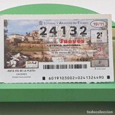 Lotería Nacional: LOTERÍA NACIONAL, SORTEO 19/11,10 MARZO 2011, RUTA VÍA PLATA, CÁCERES, Nº 24132. Lote 235961860