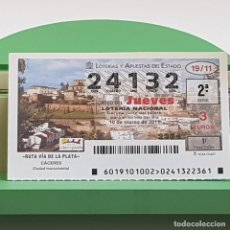 Lotería Nacional: LOTERÍA NACIONAL, SORTEO 19/11,10 MARZO 2011, RUTA VÍA PLATA, CÁCERES, Nº 24132. Lote 235961905