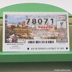 Lotería Nacional: LOTERÍA NACIONAL, SORTEO 19/11,10 MARZO 2011, RUTA VÍA PLATA, CÁCERES, Nº 78071. Lote 235962010