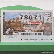 Lotería Nacional: LOTERÍA NACIONAL, SORTEO 19/11,10 MARZO 2011, RUTA VÍA PLATA, CÁCERES, Nº 78071. Lote 235962340