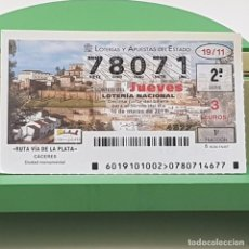 Lotería Nacional: LOTERÍA NACIONAL, SORTEO 19/11,10 MARZO 2011, RUTA VÍA PLATA, CÁCERES, Nº 78071. Lote 235962375