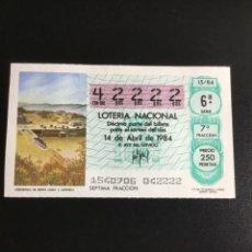 Lotería Nacional: DECIMO LOTERÍA 1984 SORTEO 15/84 NÚMERO 42222 CIFRAS IGUALES. Lote 236444225