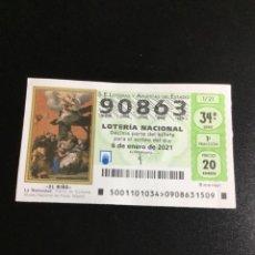 Lotería Nacional: DECIMO LOTERÍA 2021 SORTEO 1/21 - 6 ENERO -NÚMERO 90863. Lote 237301205