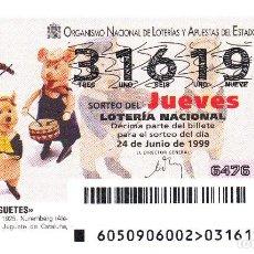 Lotteria Nationale Spagnola: 1999 - DECIMO LOTERIA - JUGUETES - LOS TRES CERDITOS 1925 - SORTEO 50 /99 - Nº 31619. Lote 239380255