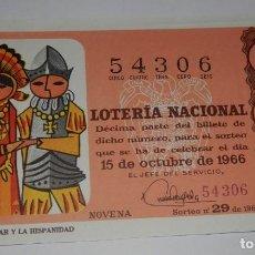 Lotería Nacional: DECIMO LOTERIA DEL AÑO DE 1966 - SORTEO Nº 29 DE 1966. Lote 242404300