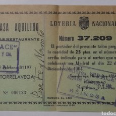 "Lotteria Nationale Spagnola: PARTICIPACIÓN DE LOTERIA DE CASA AQUILINO. TORRELAVEGA. CON SELLO DE TALLERES ""PRACE"" 1964. Lote 244595535"