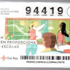 Lotteria Nationale Spagnola: SORTEO DE ORO DE LA CRUZ ROJA - 26 DE NOVIEMBRE DE 2020 - SOY FAN DE QUIEN PROPORCIONA APOYO ESCOLAR. Lote 244678735