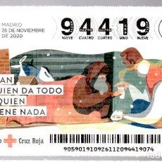Lotteria Nationale Spagnola: SORTEO DE ORO DE LA CRUZ ROJA - 26/11/20 - SOY FAN DE QUIEN DA TODO POR QUIEN NO TIENE NADA -. Lote 244679175