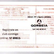 Loterie Nationale: LOTERÍA NACIONAL - ADMINISTRACIÓN DE ZIGOITIA (ÁLAVA) - SORTEO 66/20. Lote 244681490