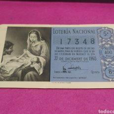 Lotería Nacional: DÉCIMO DE LOTERÍA NACIONAL 22 DE DICIEMBRE DE 1960 N 17348. Lote 244748570