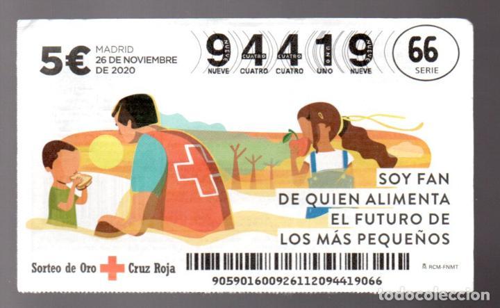 SORTEO DE ORO DE LA CRUZ ROJA - 26/11/20 - SOY FAN DE QUIEN ALIMENTA EL FUTURO DE LOS MÁS PEQUEÑOS - (Coleccionismo - Lotería Nacional)