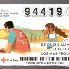 Lotteria Nationale Spagnola: SORTEO DE ORO DE LA CRUZ ROJA - 26/11/20 - SOY FAN DE QUIEN ALIMENTA EL FUTURO DE LOS MÁS PEQUEÑOS -. Lote 244852225