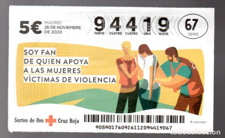 SORTEO ORO DE LA CRUZ ROJA - 26/11/20 - SOY FAN DE QUIEN APOYA A LAS MUJERES VICTIMAS DE VIOLENCIA - (Coleccionismo - Lotería Nacional)
