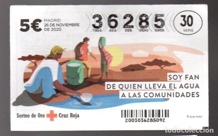 SORTEO ORO DE LA CRUZ ROJA - 26/11/20 - SOY FAN DE QUIEN LLEVA EL AGUA A LAS COMUNIDADES - (Coleccionismo - Lotería Nacional)