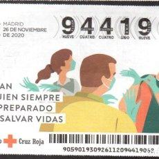 Lotteria Nationale Spagnola: SORTEO ORO DE LA CRUZ ROJA - 26/11/20 - SOY FAN DE QUIEN SIEMPRE ESTÁ PREPARADO PARA SALVAR VIDAS -. Lote 244853375