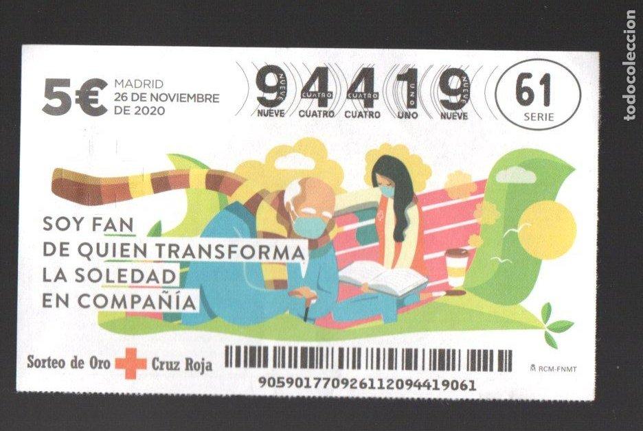 SORTEO ORO DE LA CRUZ ROJA - 26/11/20 - SOY FAN DE QUIEN TRANSFORMA LA SOLEDAD EN COMPAÑÍA - (Coleccionismo - Lotería Nacional)
