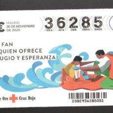 Lotteria Nationale Spagnola: SORTEO ORO DE LA CRUZ ROJA - 26/11/20 - SOY FAN DE QUIEN OFRECE REFUGIO Y ESPERANZA -. Lote 244854530