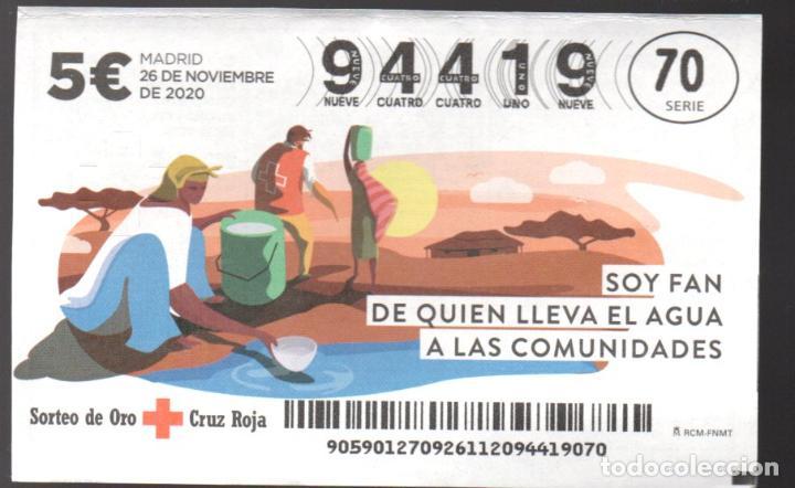 SORTEO ORO DE LA CRUZ ROJA - 26/11/20 - SOY FAN DE QUIEN LLEVA AGUA A LAS COMUNIDADES - (Coleccionismo - Lotería Nacional)