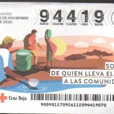 Lotteria Nationale Spagnola: SORTEO ORO DE LA CRUZ ROJA - 26/11/20 - SOY FAN DE QUIEN LLEVA AGUA A LAS COMUNIDADES -. Lote 244855060