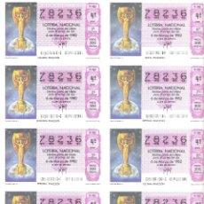 Lotería Nacional: 1 BILLETE LOTERIA SABADO - 6 MARZO 1982 - 9/82 - MUNDIAL FUTBOL ESPAÑA - COPA DEL MUNDO JULES RIMET. Lote 245294805