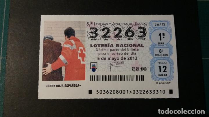 LOTERÍA NACIONAL 5 MAYO 2012. SORTEO 36/12. CRUZ ROJA ESPAÑOLA. Nº 32263. (Coleccionismo - Lotería Nacional)