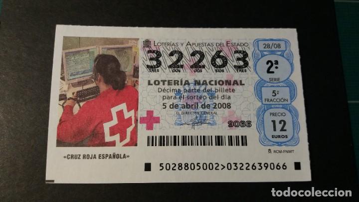 LOTERÍA NACIONAL 5 DE ABRIL DE 2008. SORTEO 28/08. CRUZ ROJA ESPAÑOLA. Nº 32263. (Coleccionismo - Lotería Nacional)