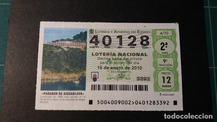 L. NACIONAL. 16 ENERO 2010. SORTEO 4/10. PARADOR DE AIGUABLAVA. BEGUR (GIRONA). Nº 40128. (Coleccionismo - Lotería Nacional)