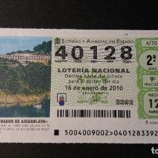 Lotería Nacional: L. NACIONAL. 16 ENERO 2010. SORTEO 4/10. PARADOR DE AIGUABLAVA. BEGUR (GIRONA). Nº 40128.. Lote 245385955