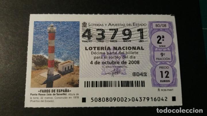 LOTERÍA NACIONAL. 4 DE OCTUBRE DE 2008. SORTEO 80/08. FAROS.F. PUNTA RASCA. Nº 43791. (Coleccionismo - Lotería Nacional)