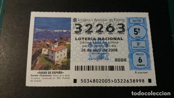 LOTERÍA NACIONAL. 26 DE ABRIL DE 2008. SORTEO 34/08. FAROS. FARO DE ZUMAIA. Nº 32263. (Coleccionismo - Lotería Nacional)