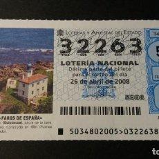 Lotería Nacional: LOTERÍA NACIONAL. 26 DE ABRIL DE 2008. SORTEO 34/08. FAROS. FARO DE ZUMAIA. Nº 32263.. Lote 245389615