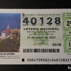 Lotería Nacional: LOTERÍA NACIONAL. 13 DE ENERO DE 2007. SORTEO 4/07. FAROS. FARO DE GETARIA. Nº 40128.. Lote 245391075