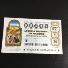Lotería Nacional: DECIMO LOTERÍA 2020 SORTEO 102/20 NUMERO 00608 BAJO. Lote 245494385