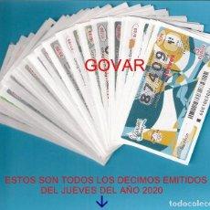 Lotaria Nacional: AÑO 2020 LOTERIA NACIONAL DE LOS JUEVES TODOS LOS DECIMOS EMITIDOS DEL AÑO. Lote 245881195