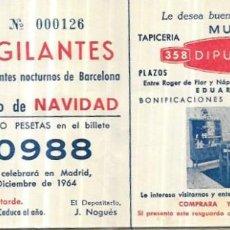 Lotería Nacional: PARTICIPACIÓN LOTERIA * VIGILANTES Y SUPLENTES NOCTURNOS DE BARCELONA * NAVIDAD 1964. Lote 249444680