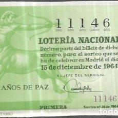 Lotería Nacional: DÉCIMO LOTERIA NAVIDAD 1964. Lote 249451240