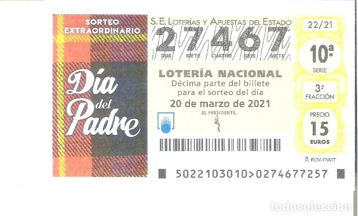 1 DECIMO LOTERIA SABADO - 20 MARZO 2021 - 22/21 - DIA DEL PADRE ( CUADROS ROJOS (Coleccionismo - Lotería Nacional)