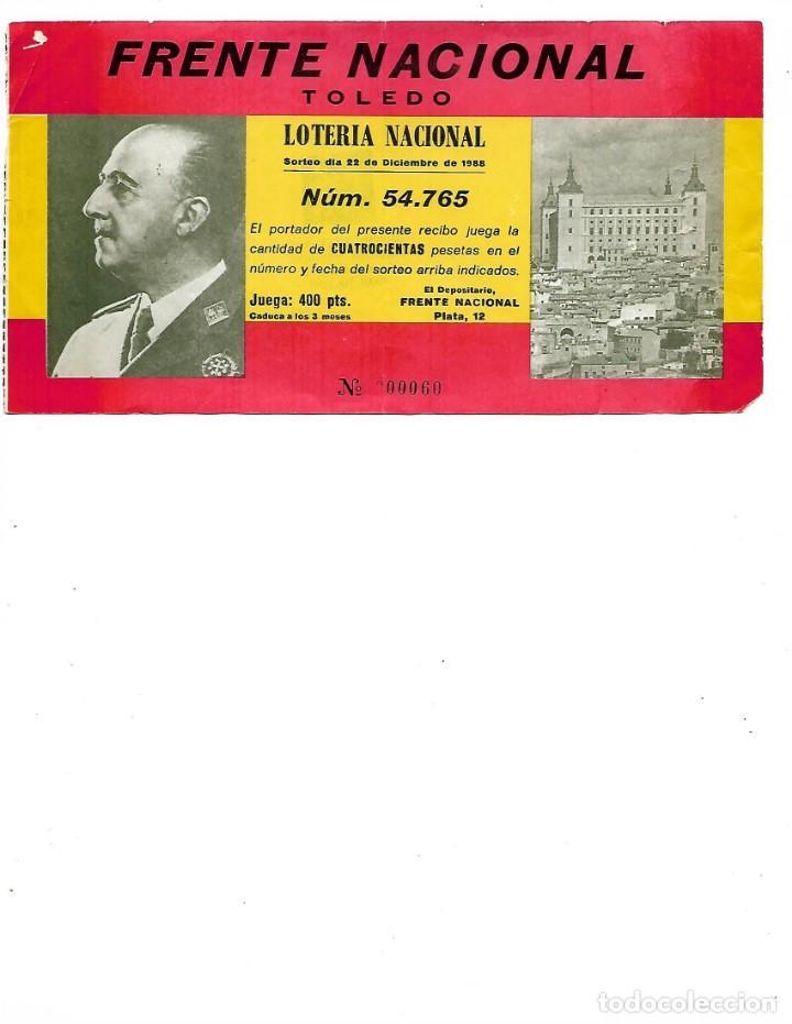 LOTERIA NACIONAL FRENTE NACIONAL TOLEDO PARTICIPACION DE 400 PESETAS NAVIDAD 1988 (Coleccionismo - Lotería Nacional)