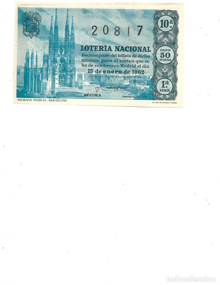 DECIMO DE LOTERIA 15 ENERO 1962 SAGRADA FAMILIA BARCELONA (Coleccionismo - Lotería Nacional)