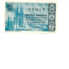 Lotería Nacional: DECIMO DE LOTERIA 15 ENERO 1962 SAGRADA FAMILIA BARCELONA. Lote 254215335