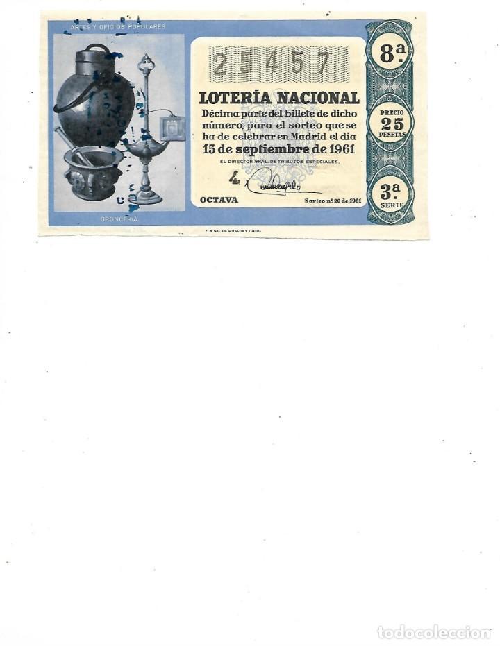 DECIMO DE LOTERIA 15 SEPTIEMBRE 1961 BRONCERIA (Coleccionismo - Lotería Nacional)